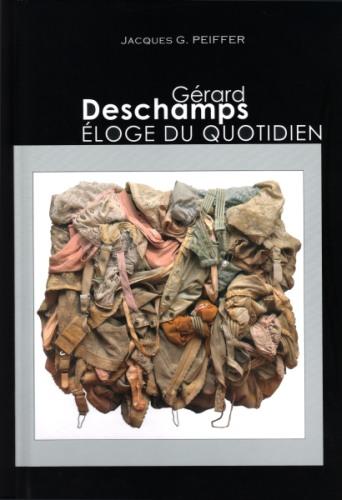 Gérard Deschamps - Eloge du quotidien / Art Passion