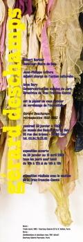 Rétrospective, Musée des Beaux Arts de Dôle, Dôle, 2004