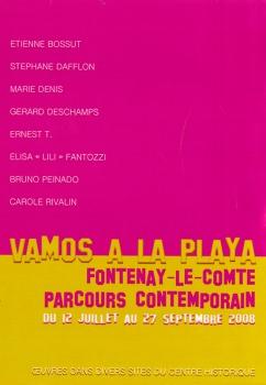 Vamos a la playa - Parcours contemporain, Fontenay-le-Comte, 2008