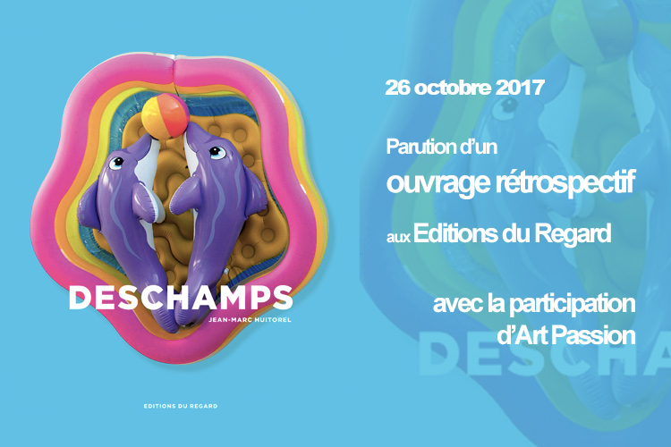 Gérard Deschamps - ouvrage retrospectif Editions du Regard