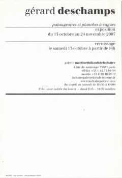 Pataugeoires et planches à vagues, Galerie Martine et Thibault de La Châtre, Paris, 2007