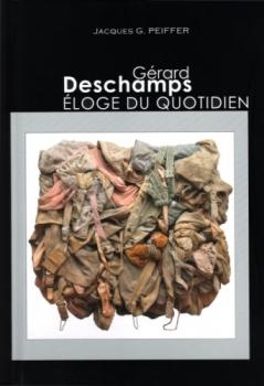 Gérard Peiffer - Gérard Deschamps, Eloge du Quotidien (2014)